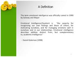 emotional intelligence intro slides  5 a definitionthe term emotional intelligence