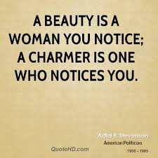 Quotes About Natural Beauty Of A Woman Best of Adlai E Stevenson Beauty Quotes QuoteHD