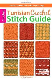 Tunisian Crochet Patterns Stunning Leisure Arts Tunisian Crochet Stitch Guide Kim Guzman Amazoncouk