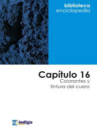 Capitulo 16 Colorantes Tintura Del Cuero Colorantes Jabones Cu C3 A1l Es Mejor Utilizar Al Jabones L