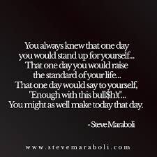Quotes To Stand Up For Yourself Best of Quotes About Taking Up For Yourself 24 Quotes