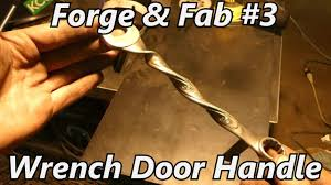 create a door handle from a s wrench forge fab iron wolf industrial