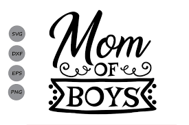 Boy baby birth announcement svg everything you need to create this birth announcement is included. Mom Of Boys Graphic By Cosmosfineart Creative Fabrica