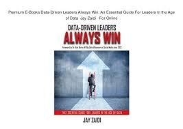 dr jay premium premium e books data driven leaders always win an essential guide fo