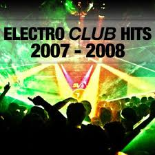 Charts 2007 Deutschland Club Electro Hits 2007 2008 Spotify Playlist