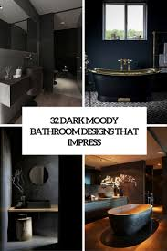 bathroom designs pictures. 32 Dark Moody Bathroom Designs That Impress Pictures