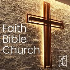 Faith Bible Church │Cedar Rapids IA