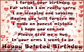 Belated Birthday Wishes For Boyfriend Late Birthday Messages For