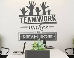 wall art for office. Teamwork Makes The Dream Work - Office Wall Art Corporate Supplies Decor Sticker SKU:TWRK For I