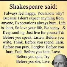 Live Life For Yourself Quotes Best Of Quotes About Life Shakespeare Said I Always Feel Happy You Know