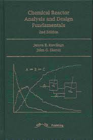 Reactor Design For Chemical Engineers Pdf Chemical Reactor Analysis And Design Fundamentals
