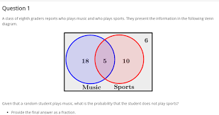 Venn Diagram Music Solved Question 1 A Class Of Eighth Graders Reports Who P