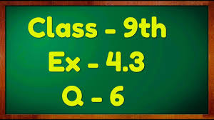 class 9th ex 4 3 q 6 linear equation in two variable maths ncert cbse