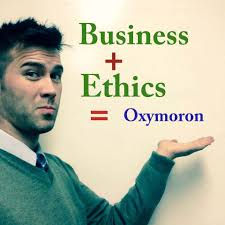 business ethics oxymoron most would think combining the two words business and ethics is an oxymoron the evolving world that word combination is becoming more and more