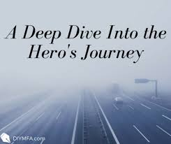 A Deep Dive Into the Hero's Journey - DIY MFA