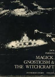 magick gnosticism the witchcraft introductory essays by jack 650416