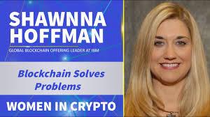 Women in Crypto- Blockchain Solves Problems- Shawnna Hoffman - YouTube