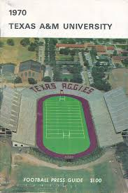 Tamu Football Seating Chart Texas A M Aggies Football 1970 Media Guide Texas A M