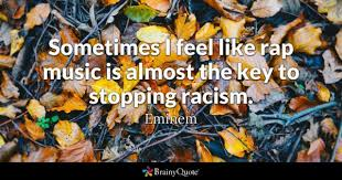 Quotes On Racism Mesmerizing Racism Quotes BrainyQuote