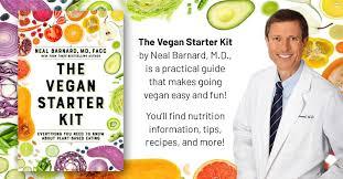 Plant Based Diet Chart The Vegan Starter Kit By Neal Barnard M D Provides A