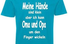 Lustige T Shirt Sprüche Frisch Kinder Sprüche T Shirt Oma Und Opa
