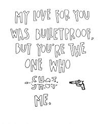 My Love For You Quotes Magnificent My Love For You Was Bulletproof But You're The One Who Shot Me