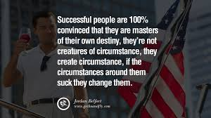 14 Empowering Jordan Belfort Quotes As Seen In Wolf Of Wall Street