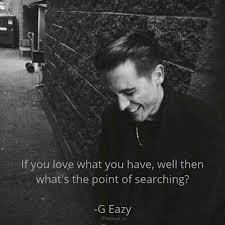 G Eazy Love Quotes