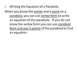 i writing the equation of a parabola