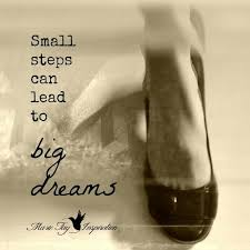 Small And Beautiful Quotes Best of Best Quotes About Success Small Steps Can Lead To Big Dreams