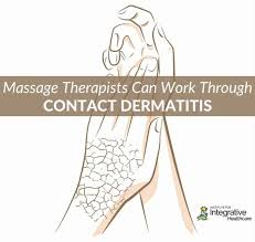 Massage Therapists Can Work Through Contact Dermatitis | Massage ...