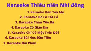 Karaoke thiếu nhi - Tổng hợp karaoke bài hát thiếu nhi - karaoke chon loc  thieu nien nhi dong   Kho nhạc thiếu nhi hay nhất. - Kênh nhạc r… trong  2021