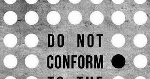 Do Not Conform To The Pattern Of This World Delectable Anonymous ART Of Revolution Do Not Conform To The Pattern Of This World