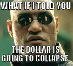 Image result for dollar collapse