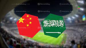 موعد مباراة السعودية والصين في تصفيات كأس العالم 2022 والقنوات الناقلة -  ميركاتو داي