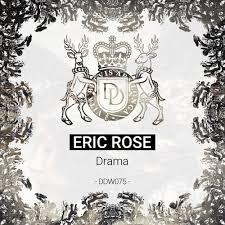 Eric <b>Rose</b> - Drama (Original Mix) [<b>Dear</b> Deer <b>White</b>] by Eric <b>Rose</b> on ...