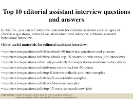 Editorial Assistant Cover Letters Top 10 Editorial Assistant Interview Questions And Answers