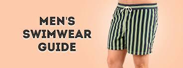 Mens Swimwear Guide Bathing Suits For Gentlemen