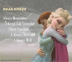 I Love You Sister Quotes Unique Quotes Love You Sister Quotes