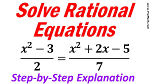 how to solve rational equations involving proportions step by step explanation