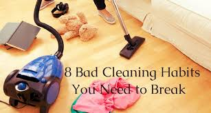 8 Bad Cleaning Habits You Need To Break Bond Cleaning Sydney