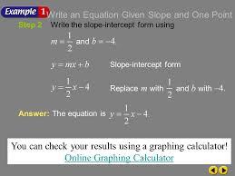 example 4 1c step 2write the slope intercept form using slope intercept form
