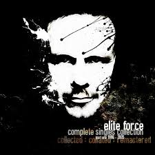 Elite Force The Singles Collection Pt 1 1996 2005