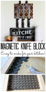 make a magnetic knife block for your kitchen a great way to organize your knives