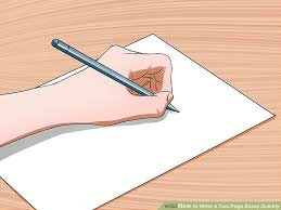 how to write a two page essay quickly pictures wikihow image titled write a two page essay quickly step 8