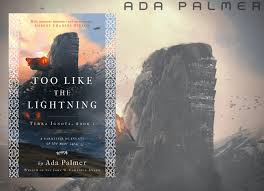 Too Like the Lightning by Ada Palmer – Book Review | The Fantasy Hive