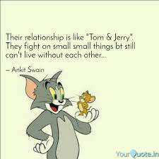 Labace: Relationship Tom And Jerry Quotes With Images