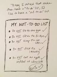 To Do List Or To Do List To Do List Or Not To Do List Today I Noticed