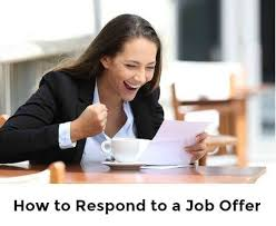 Responding To Job Offer Job Offer Advice How To Respond To A Job Offer