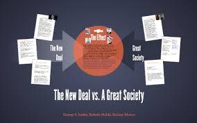 The New Deal Vs A Great Society By Prezi User On Prezi